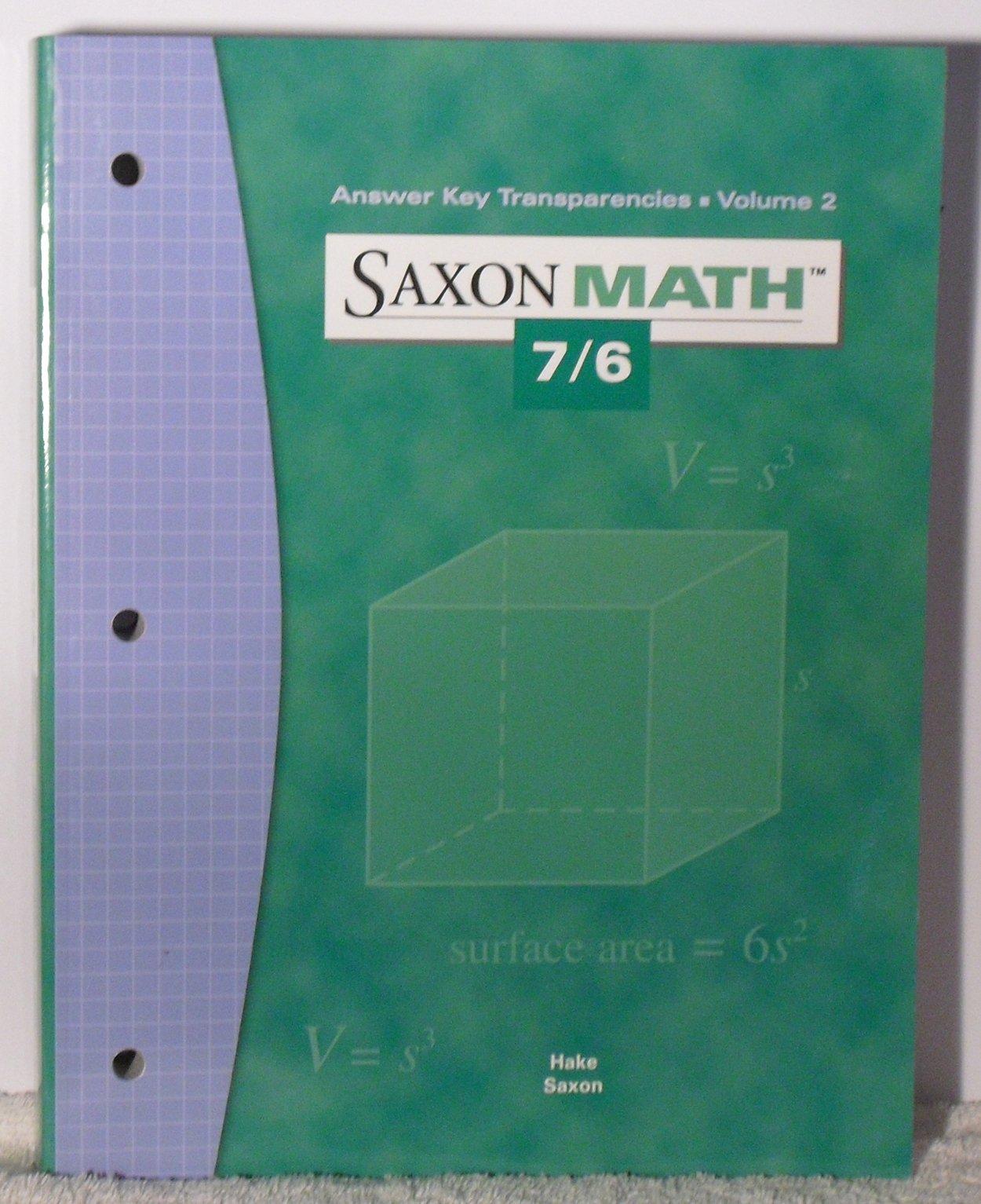 Answer Key Transparencies (Saxon Math 7/6, Volume 2): Hake Saxon ...