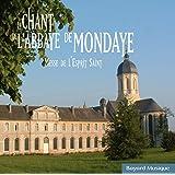 Le chant de l'Abbaye de Mondaye: Messe de l'Esprit Saint