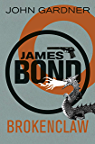 Brokenclaw (John Gardner's Bond series Book 10)