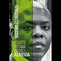Racismo Estrutural (Feminismos Plurais) (Portuguese Edition)