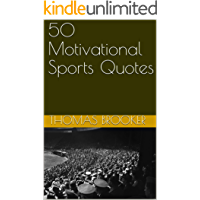 50 Motivational Sports Quotes (English Edition)