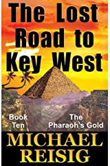 The Lost Road To Key West (The Road To Key West Book 10) Kindle Edition