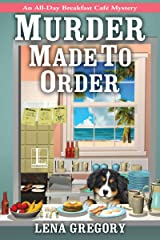 Murder Made to Order (All-Day Breakfast Cafe Mystery Book 2) Kindle Edition