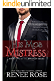 His Mob Mistress, Book Two in The Bossman Series