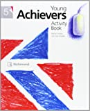 YOUNG ACHIEVERS 5 ACTIVITY + AB CD - 9788466820493
