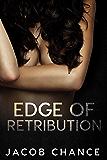 Edge of Retribution (On the Edge Book 1) (English Edition)