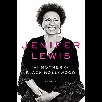 The Mother of Black Hollywood: A Memoir