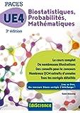 Biostatistiques Probabilités Mathématiques-UE 4 PACES - 3e ed. - Manuel, cours + QCM corrigés