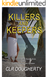 Killers and Keepers (J.R. Finn Sailing Mystery Series Book 6)