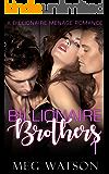 Billionaire Brothers, I: Billionaire Menage Romance