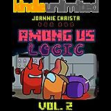 Impostor Story Logic Vol 2: Among Us Logic