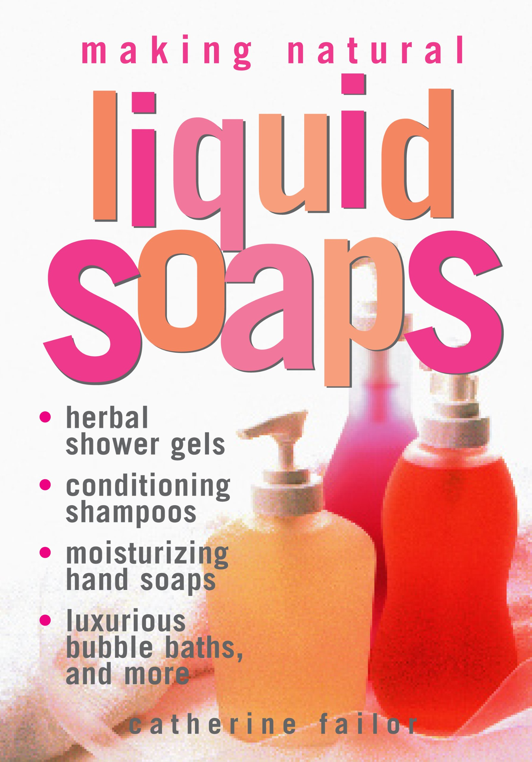 Making Natural Liquid Soaps Conditioning product image
