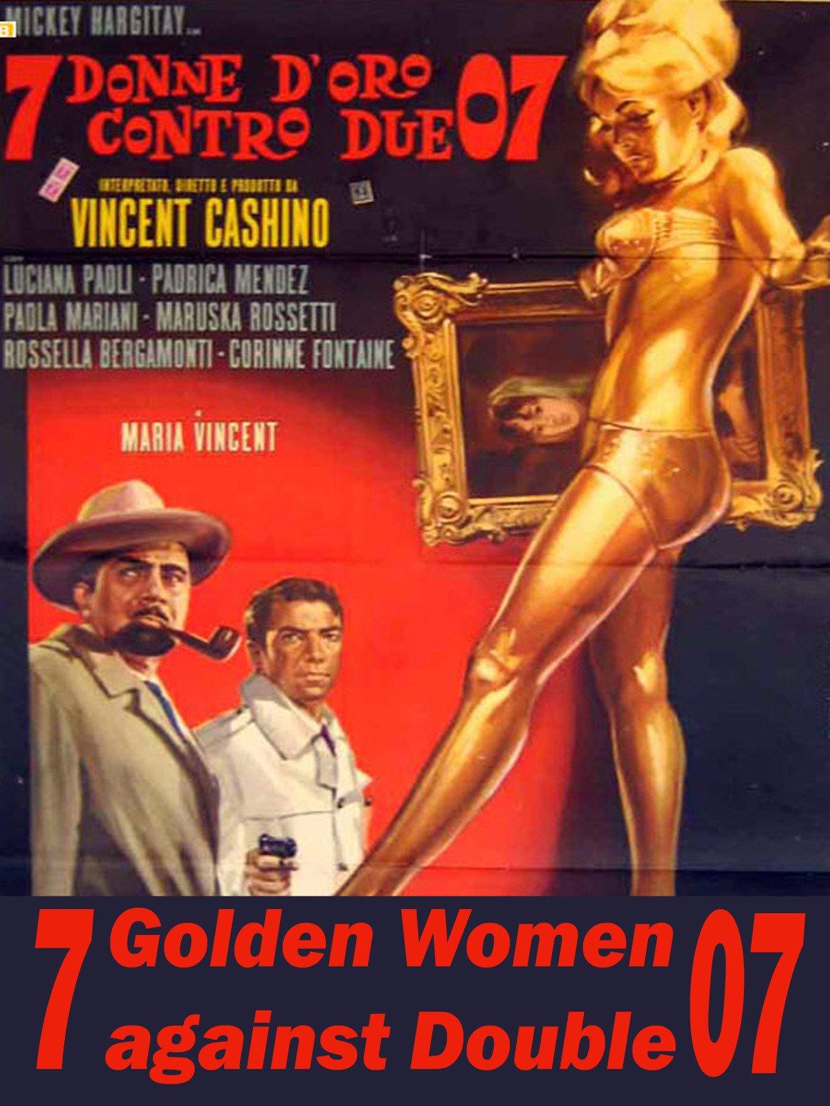 7 Golden Women Against Double O7
