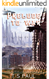 Prelude to War (Athena Lee Chronicles Book 9) (English Edition)