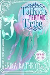 Audie the Angel: Talihad's Mermaid Tribe: SHORT STORY (The Angel Archives Book 8) Kindle Edition