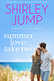Summer Love: Take Two (Paradise Key Book 1)