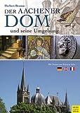 Der Aachener Dom und seine Umgebung