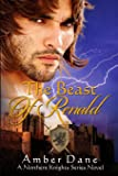 The Beast of Renald: The Northern Knights Series (Volume 2)