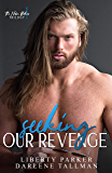 Seeking Our Revenge : Nelson Brothers'