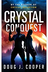 Crystal Conquest (Crystal Series Book 2) Kindle Edition