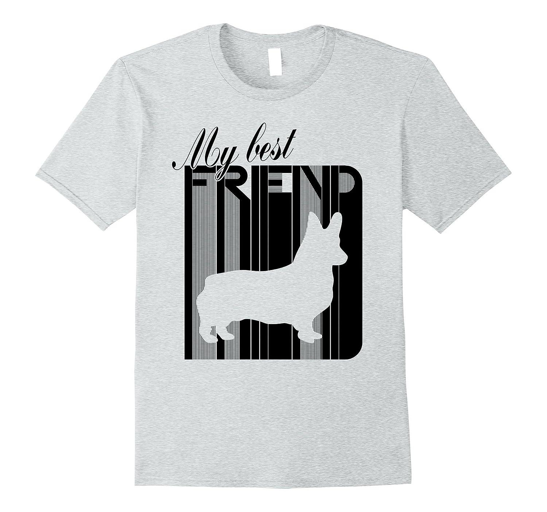 90183a26 Pembroke Cardigan Welsh Corgi Dog Breed Best Friend T-Shirt-T-Shirt ...