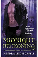 Midnight Reckoning (Dark Dynasties Book 2) Kindle Edition