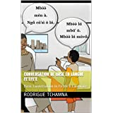 Conversation de base en langue fe'efe'e: Basic Conversation in Fe'efe'e Language (French Edition)