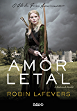 Amor letal: A história de Annith (O clã das freiras assassinas)