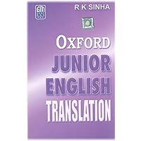 Oxford Junior English Translation (Anglo Hindi)
