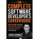 The Complete Software Developer's Career Guide: How to...