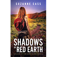 Shadows of Red Earth (Colours of the Earth Series Book 3)