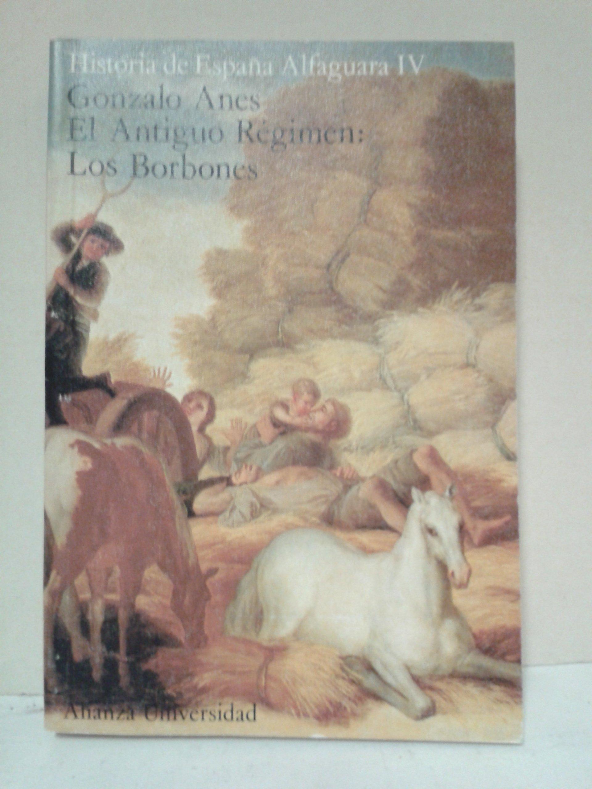 Historia de España alfaguara. 4. el antiguo regimen. los borbones ...
