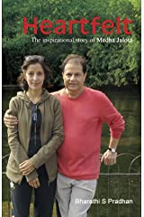 Heartfelt:The Inspirational Story of Medha Anup Jalota Kindle Edition