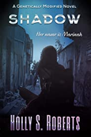 Shadow: Duet (A Genetically Modified Novel Book 1) (English Edition)
