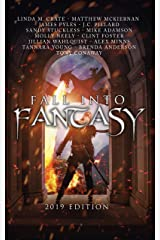 Fall Into Fantasy: 2019 Edition Kindle Edition