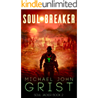 Soul Breaker: A Science Fiction Thriller (Soul Jacker Book 2)