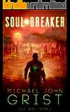 Soul Breaker: A Science Fiction Thriller (Soul Jacker Book 2)