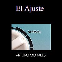 El Ajuste