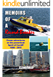 Memoirs of a Record-Breaker: Ocean adventures on the powerboat Spirit of Cardiff 1999 - 2003
