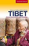 Tibet: Mit Lhasa, Mount Everest, Kailash und Osttibet (Trescher-Reihe Reisen)