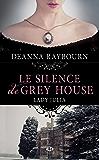 Le Silence de Grey House: Lady Julia Grey, T1