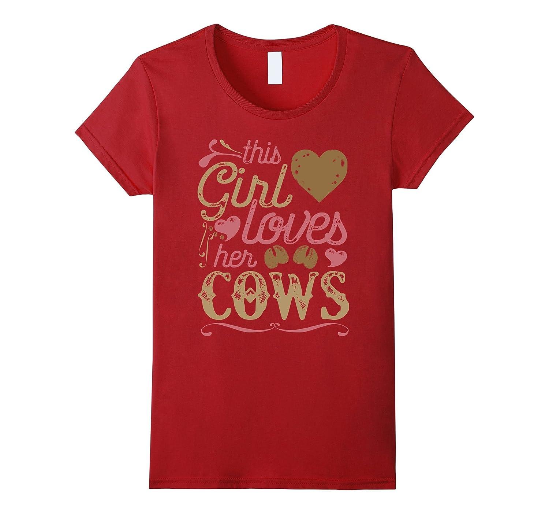 Cow Shirt – Cows Tshirt Gift Country Girl Farming Farmer