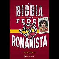 La bibbia della fede romanista