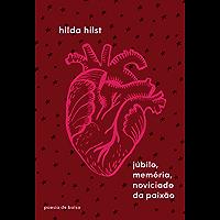 Júbilo, memória, noviciado da paixão (Poesia de Bolso)