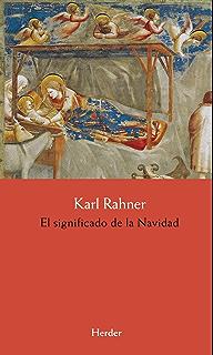 El significado de la Navidad (Spanish Edition)