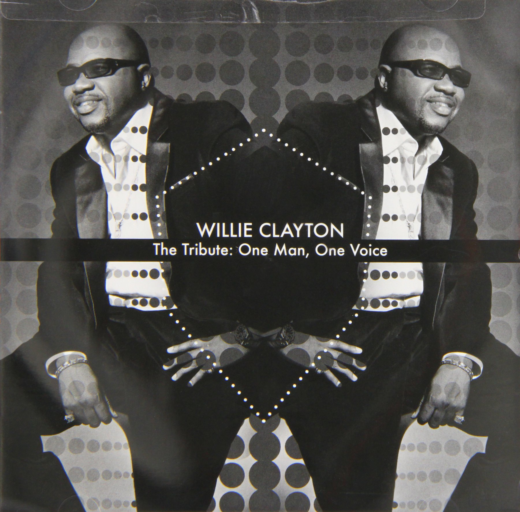 Tribute: One Man One Voice by Clayton, Willie
