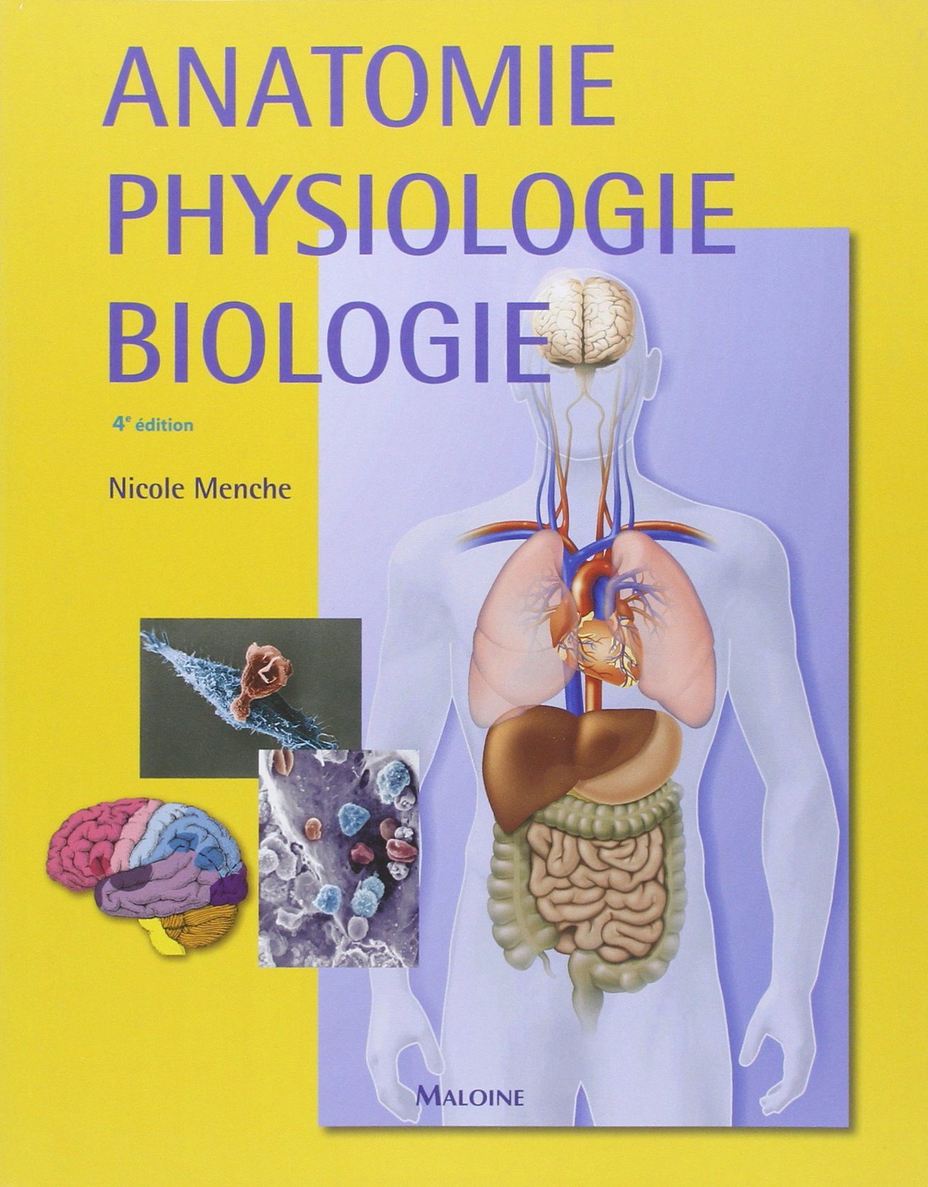 Anatomie, physiologie, biologie (French Edition): 9782224030766 ...