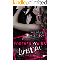Forever Yours Tomorrow (Time for Passion-Reihe 3)