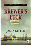 Brewer's Luck: Hornblower's Legacy (Lt Brewer Book 1) (English Edition)