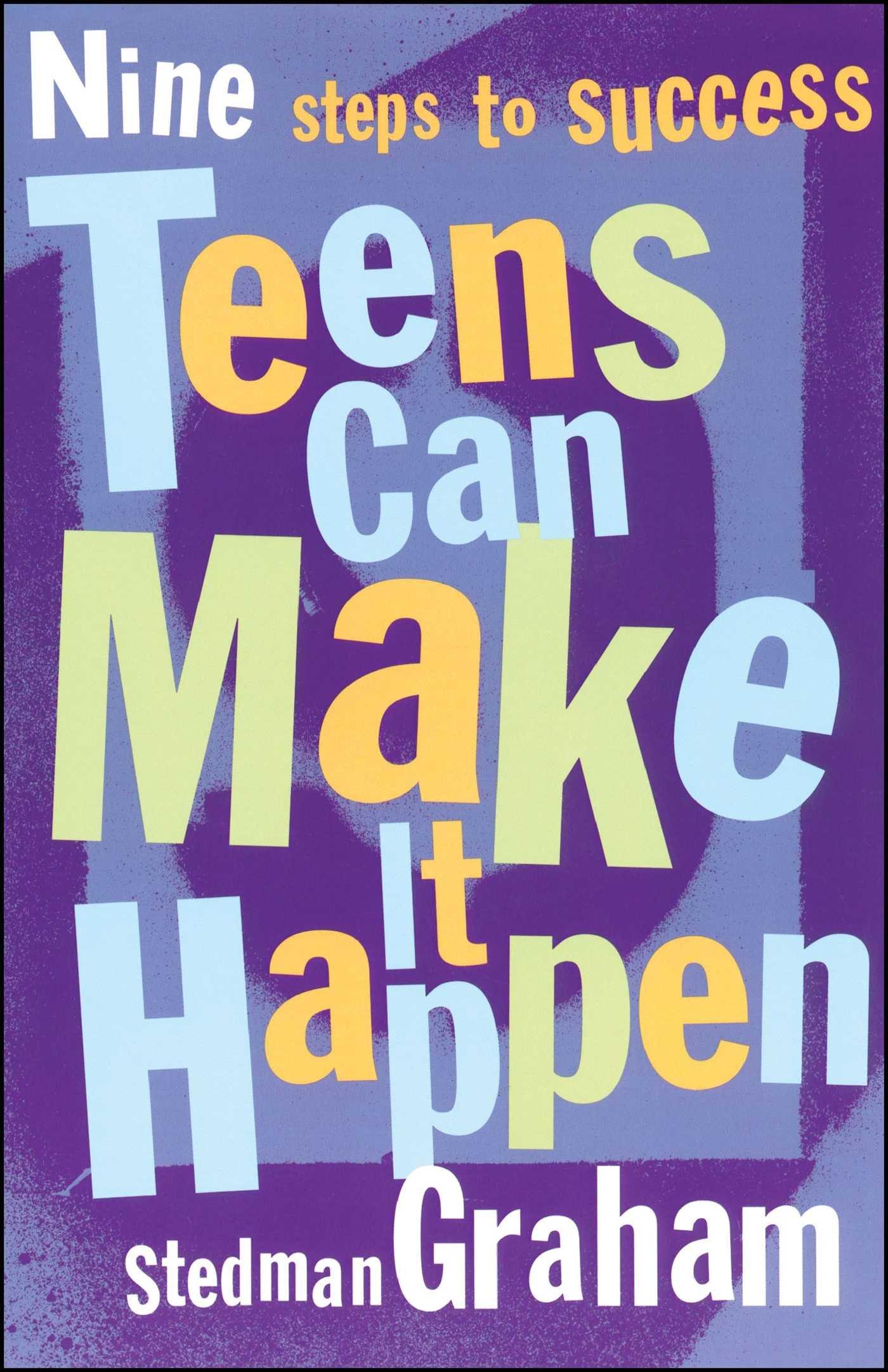 Teens Can Make It Happen: Nine Steps for Success pdf epub